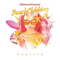 Andy Daniell – Defected Presents Beach Clubbing Pacific