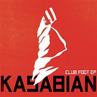Kasabian – Club Foot EP