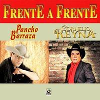 Pancho Barraza, Cornelio Reyna – Frente a Frente