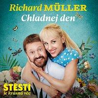 Richard Müller – Chladnej den