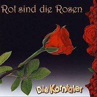 Die Korntaler – Rot sind die Rosen