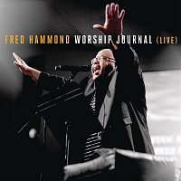 Fred Hammond – Worship Journal (Live)
