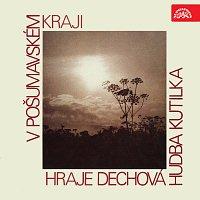 Dechová hudba Kutilka – V pošumavském kraji