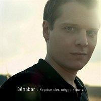 Bénabar – Reprise des négociations
