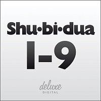 Shu-bi-dua – Shu-bi-dua 1-9
