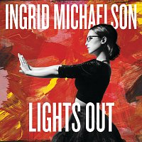 Ingrid Michaelson – Lights Out [Deluxe Edition]