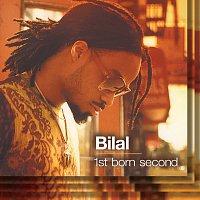 Bilal – 1st Born Second
