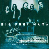 Big foot mama – Tretja dimenzija