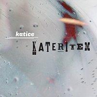 Katice – Kateritem