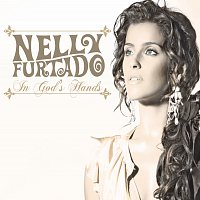 Nelly Furtado – In God's Hands