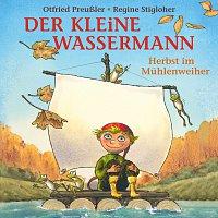 Otfried Preuszler, Regine Stigloher – Der kleine Wassermann - Herbst im Muhlenweiher
