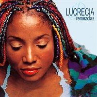 Lucrecia – Remezclas