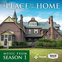 Různí interpreti – A Place To Call Home [Season 1 / Original TV Soundtrack]