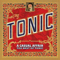 Tonic – A Casual Affair - The Best Of Tonic
