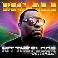 "Big Ali – Hit the floor ""Power"" feat. Dollarman"