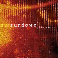 Sundown – Glimmer