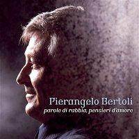 Pierangelo Bertoli – Parole di Rabbia , Pensieri d'Amore
