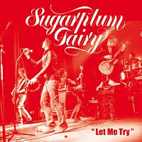 Sugarplum Fairy – Let Me Try