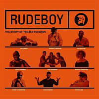 Derrick Morgan – Rudeboy: The Story of Trojan Records (Original Motion Picture Soundtrack)