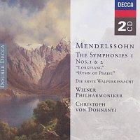 Wiener Philharmoniker, Christoph von Dohnányi, Helmut Froschauer, Tom Krause – Mendelssohn: Symphonies Nos.1 & 2 etc.