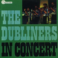 The Dubliners – In Concert (Bonus Track Edition)