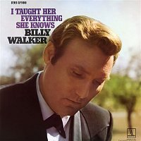 Billy Walker – I Taught Her Everything She Knows