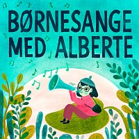 Alberte – Bornesange med Alberte