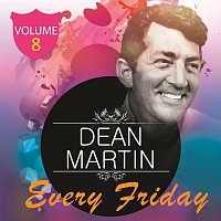Dean Martin – Every Friday Vol 8