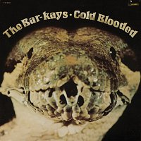 The Bar-Kays – Coldblooded