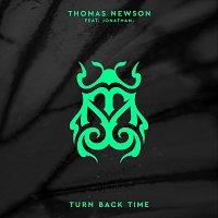Thomas Newson, Jonathan – Turn Back Time