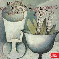 Martinů: Klavírní kvintet, Tři madrigaly