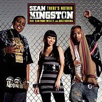 Sean Kingston, The Dey, Juelz Santana – There's Nothin (featuring The DEY and Juelz Santana)