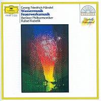 Berliner Philharmoniker, Rafael Kubelík – Handel: Water Music; Music for the Royal Fireworks