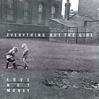 Everything But The Girl – Love Not Money (Deluxe Edition)