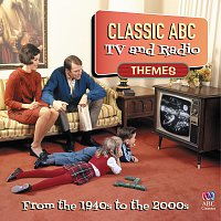 Různí interpreti – Classic ABC TV And Radio Themes From The 1940's To The 2000's