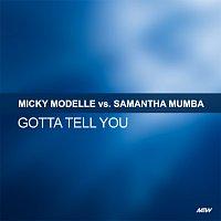 Micky Modelle, Samantha Mumba – Gotta Tell You