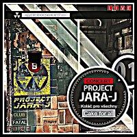 Project Jara-J – Cake for all (Live)