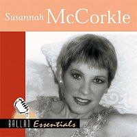 Susannah Mccorkle – Ballad Essentials : Susannah McCorkle