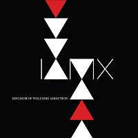 IAMX – Kingdom Of Welcome Addiction