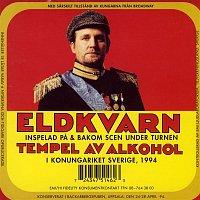 Eldkvarn – Tempel av alkohol (Live)