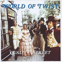World Of Twist – Quality Street