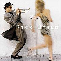 Rick Braun – Full Stride
