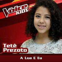 Tete Prezoto – A Lua E Eu [Ao Vivo / The Voice Brasil Kids 2017]