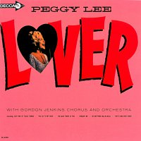 Peggy Lee, Gordon Jenkins And His Orchestra – Lover