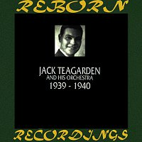 Jack Teagarden – 1939-1940 (HD Remastered)