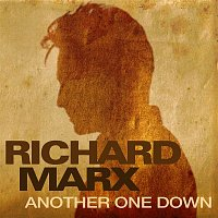 Richard Marx – Another One Down