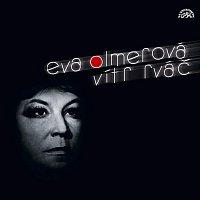 Eva Olmerová – Vítr rváč