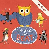 Eule – Eule findet den Beat - Die Songs