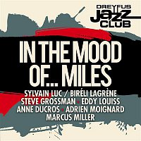 Adrien Moignard – Dreyfus Jazz Club: In the Mood of... Miles