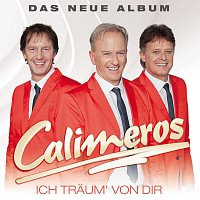 Calimeros – CALIMEROS - Ich traum' von dir